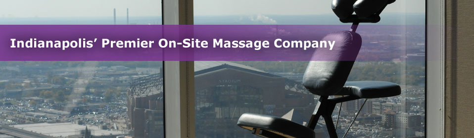 Indianapolis' On-Site Premier Massage Company